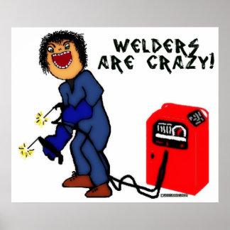 Crazy Welder Cartoon Poster