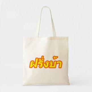 Crazy Westerner ♦ Farang Ba in Thai Language ♦ Canvas Bags