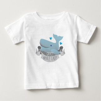 crazy whale lady baby T-Shirt