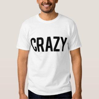 Crazy (White) Tshirts