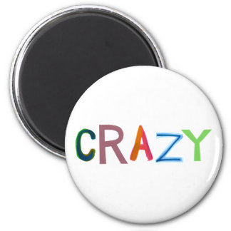 Crazy wild bold colorful goofy fun silly word art magnet