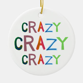 Crazy wild bold colorful goofy fun silly word art christmas ornament
