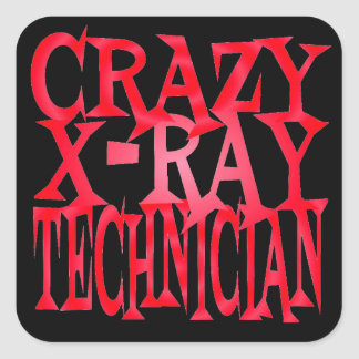 Crazy xRay Technician in Red Square Sticker
