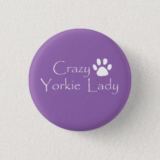 Crazy Yorkie Lady Button