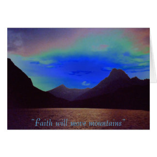 "crazyblueskyswiftcurrentlake, ""Faith will move ... Card"