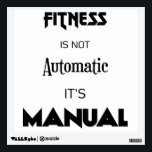 """Crazydeal p523 Super inspiring square wall decal<br><div class=""""desc"""">Super amazing,  awesome and inspiring wall decal. Fitness is not automatic,  it&#39;s manual. So cool,  crazy and motivational.</div>"""