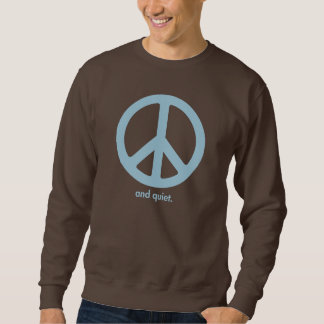 CRAZYFISH peace and quiet Sweatshirt
