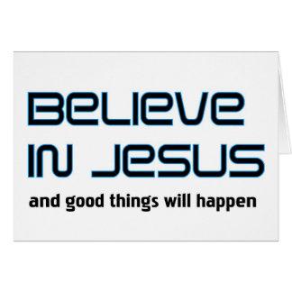Crea en decir cristiano de Jesús Tarjeton