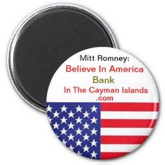 Crea en el banco de América en las Islas Caimán Imán Redondo 5 Cm
