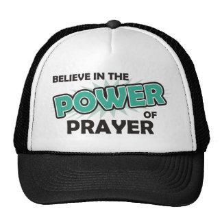 Crea en el poder del rezo gorras