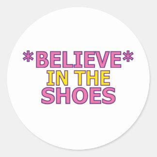 Crea en los zapatos (Oudin) Pegatinas Redondas