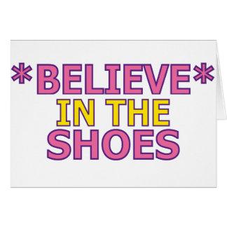 Crea en los zapatos (Oudin) Tarjeton