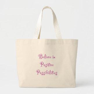 Crea en posibilidades positivas bolsa tela grande