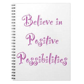 Crea en posibilidades positivas cuadernos