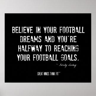 Crea en poster de los sueños del fútbol y cite