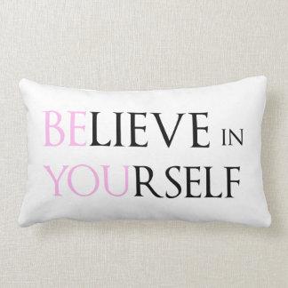 Crea en sí mismo - esté usted meme de la cita de l cojines