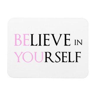 Crea en sí mismo - esté usted meme de la cita de l iman rectangular