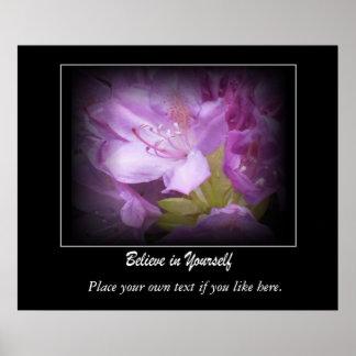 Crea en sí mismo la motivación del rododendro poster