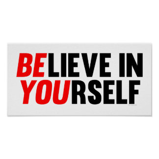 Crea en sí mismo posters
