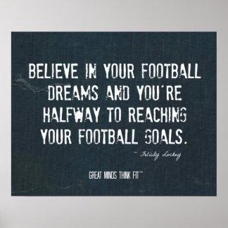 Crea en su poster de los sueños del fútbol en dril