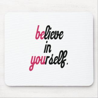 Crea en su uno mismo (3).png mouse pad