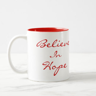 Crea en taza de la esperanza