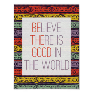Crea que hay bueno en el poster del mundo