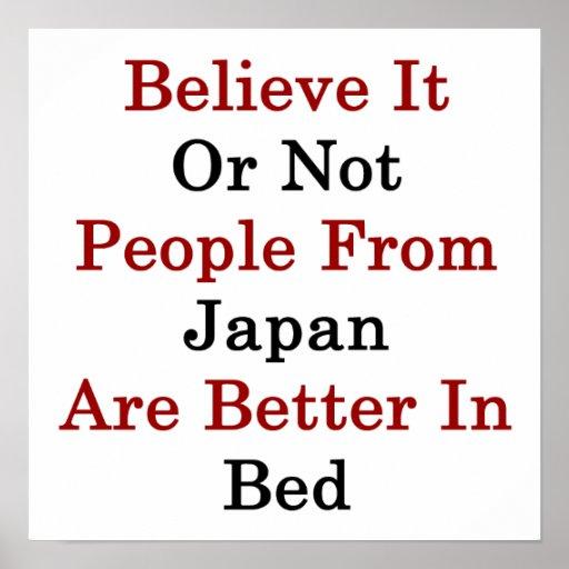 Crea que o no la gente de Japón es mejor adentro Posters