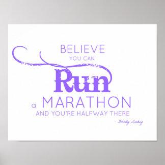 Crea que usted puede funcionar con un maratón póster