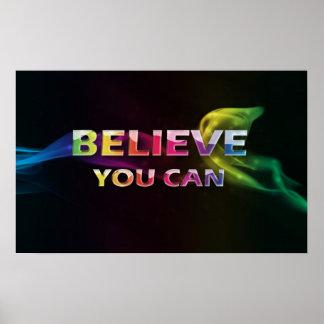 Crea que usted puede poster de motivación del ~