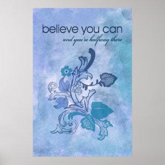 Crea que usted puede y usted es intermedio allí posters
