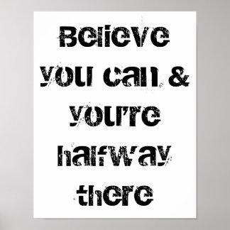 crea que usted puede y usted es intermedio allí póster