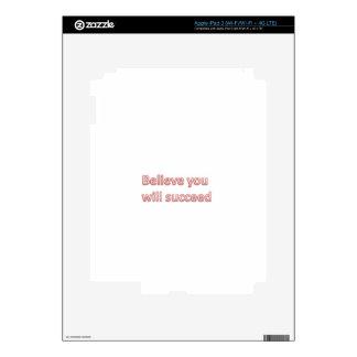 Crea que usted tendrá éxito pegatina skin para iPad 3