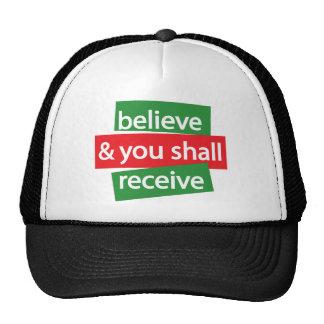 Crea y usted recibirá gorras