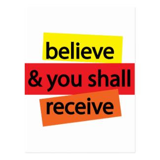 Crea y usted recibirá I Postales