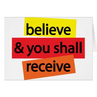 Crea y usted recibirá I Tarjeta De Felicitación
