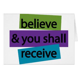 Crea y usted recibirá II Tarjeta De Felicitación