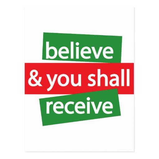 Crea y usted recibirá postales