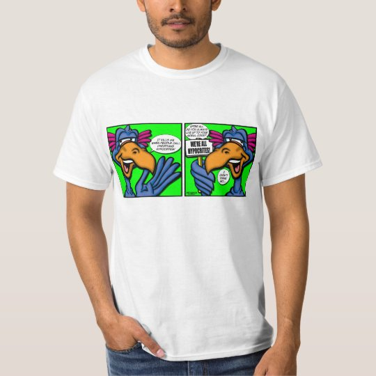 CREACHER We're All Hypocrites... T-Shirt