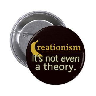 Creacionismo No es incluso una teoría Pin