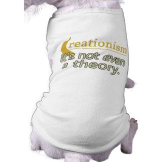 Creacionismo No es incluso una teoría Camiseta De Mascota