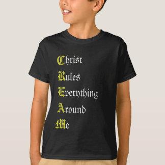 CREAM, hrist, ules, verything, round, e T-Shirt
