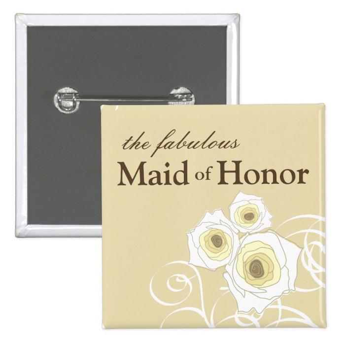Cream Roses & Swirls *01 Maid of Honor Button