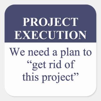 Crear un plan de la ejecución del proyecto (3) pegatina cuadrada