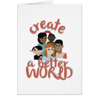 Creat A Better World Card
