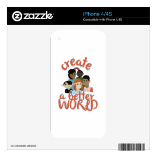 Creat A Better World Decals For The iPhone 4S