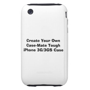 Create A Case-mate Tough™ Iphone 3g Case by DigitalDreambuilder at Zazzle