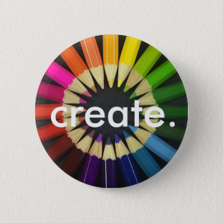 Create a Colorful Life Pinback Button