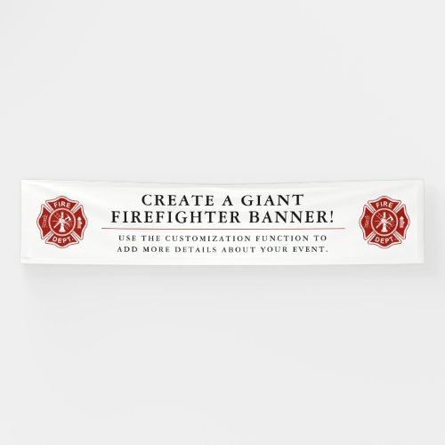 Create A Giant Firefighter Themed Banner