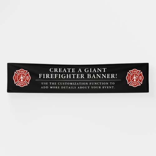 Create A Giant Firefighter Themed Black Banner